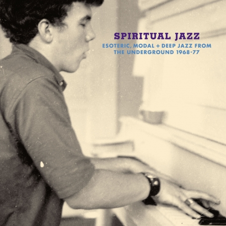 Spiritual-jazz-esoteric-modal-and-deep-jazz-from-the-undergound-1968-77
